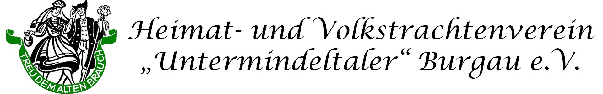 """Heimat- und Volkstrachtenverein """"Untermindeltaler"""" Burgau e.V."""